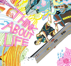 Album cover for Think About Life by Think About Life