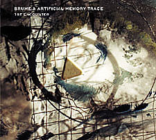 Album cover for 1st Encounter by Artificial Memory Trace / Brume