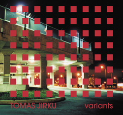 Album cover for Variants by Tomas Jirku