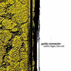 Album cover for Cosmic Trigger/ 2am Visit by Guilty Connector