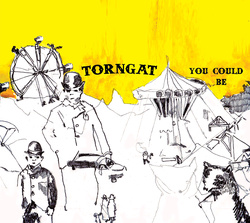 Album cover for You Could Be by Torngat