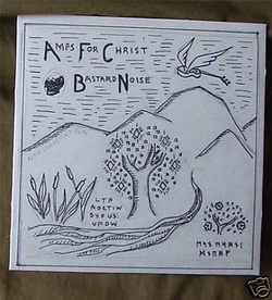 Album cover for Amps For Christ/ Bastard Noise by Bastard Noise