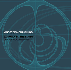 Album cover for Woodworking by David Kristian