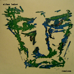 Album cover for remixes by Aidan Baker