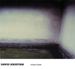 Album cover for Room Tone by David Kristian