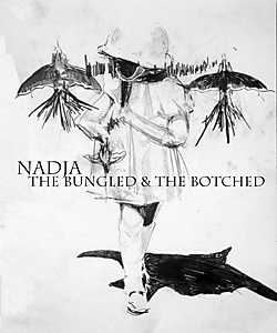 Album cover for The Bungled and the Botched by Nadja
