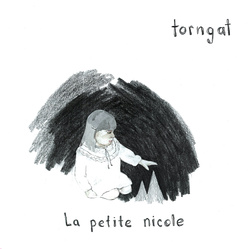 Album cover for La petite nicole by Torngat