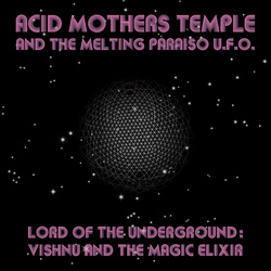 Album cover for Lord of the Underground: Vishnu and the Magic Elixir by Acid Mothers Temple