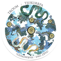 Album cover for TJUKURRPA (Part One: Harmonies) by Troum