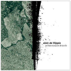 Album cover for Petites Musiques de Bruits by Alain de Filippis