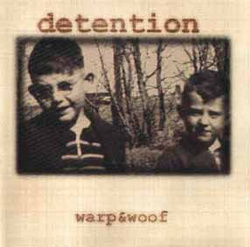 Album cover for Warp and Woof by Detention