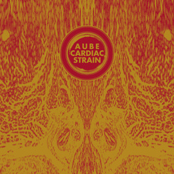 Album cover for Cardiac Strain by Aube